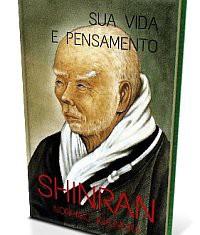 Shinran: Sua Vida e Pensamento