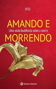 Amando e Morrendo_livro budista